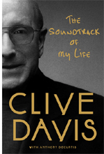 Clive Davis's 2013 book, Soundtrack of My Life, hits stores this week.
