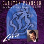 Carlton Pearson and the Higher Dimensions Choir, Live