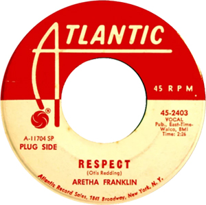 "Aretha Franklin's ""Respect"" on 45 rpm."