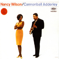 Cannonball Adderley/Nancy Wilson album, released in 1961