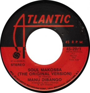 "1972: Atlantic Records redistributes ""Soul Makossa"" and places ""The Original Version"" on it to differentiate it from dozens of cover versions"