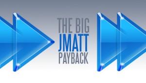 thebigjmattpayback-header